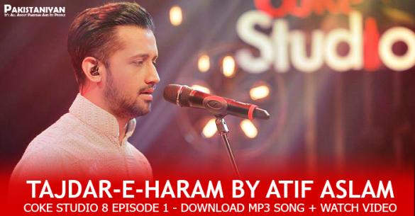 Tajdar-e-Haram-Atif-Aslam-Coke-Studio-Season-8-Episode-1_PAKISTANIYAN
